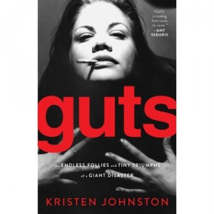 Guts by Kristen Johnston